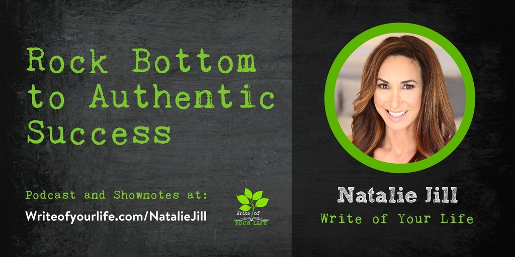 Rock Bottom to Authentic Success, Natalie Jill Fit Writes her Blog
