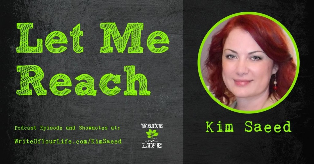Escaping the Narcissist - Let Me Reach - with Kim Saeed