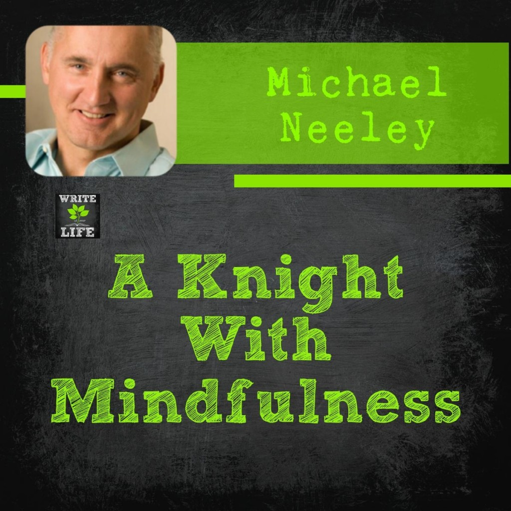 Michael Neeley, mindfulness