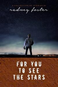 Radney Foster, for you to see the stars book