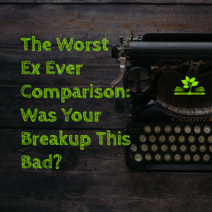 blog worst ex ever