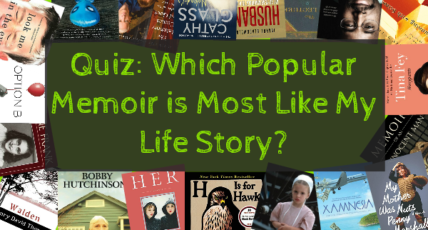 which memoir is most like your life story