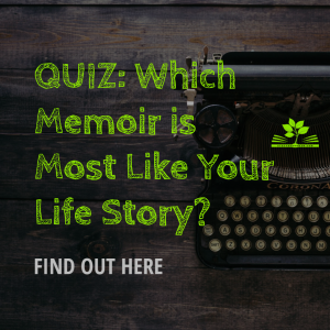 quiz - memoir most like your life story