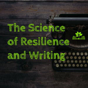 science of resilience and writing