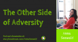 PODCAST The other side of Adversity