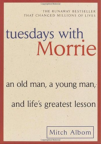 Albom - Tuesdays with Morrie