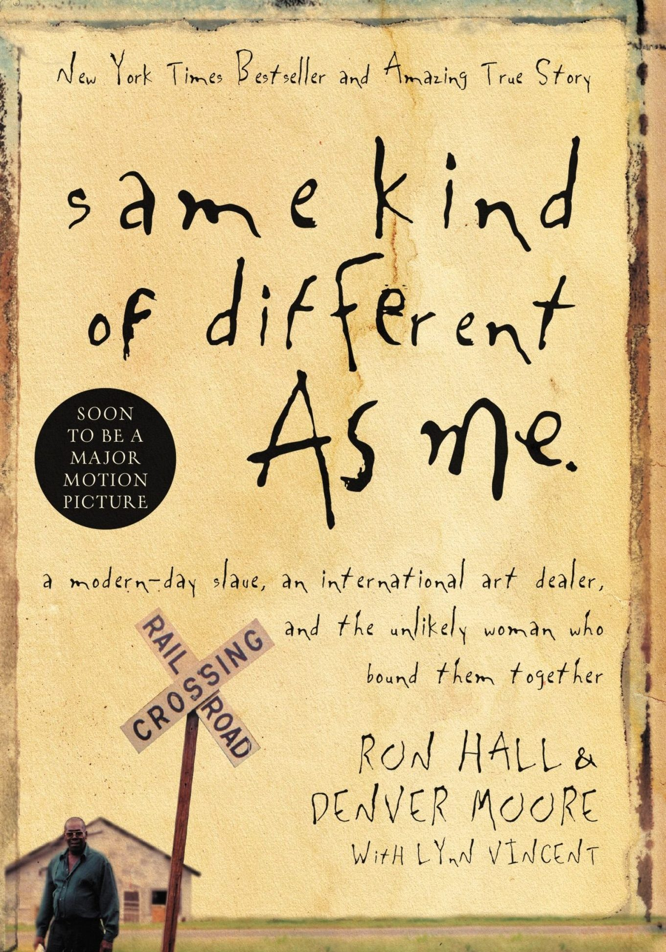 Hall-Moore - Same Kind of Different as Me
