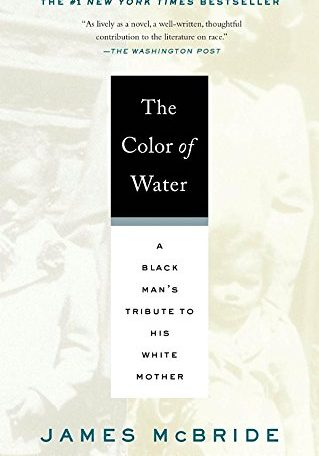 McBride - The Color of Water A Black Mans Tribute to his White Mother