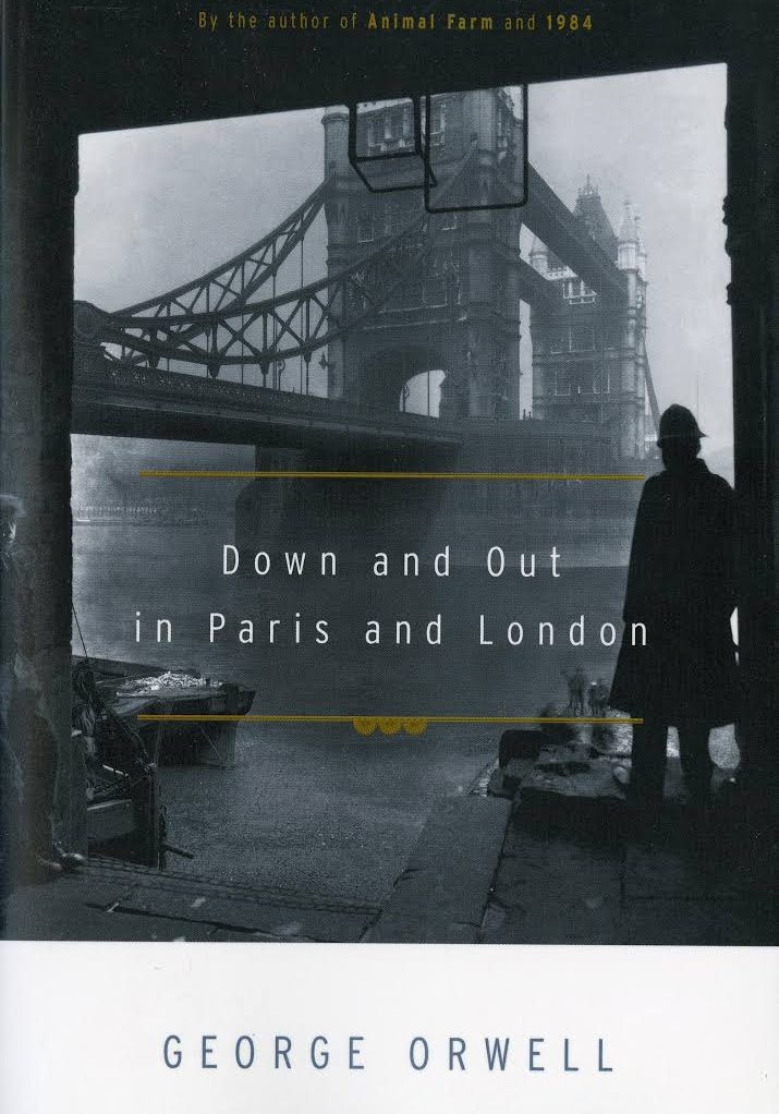 Orwell - Down and Out in Paris and London