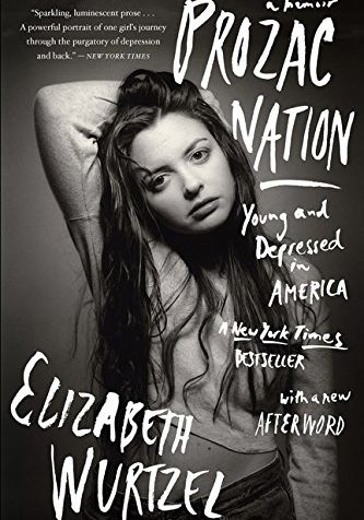 Wurtzel - Prozac Nation